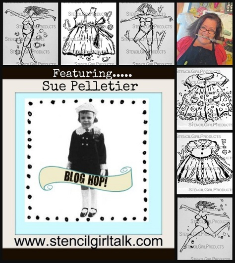 StencilGirl Blog Hop featuring Sue Pelletier