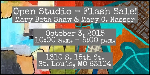 Mary Beth Shaw & Mary C. Nasser Open Studio
