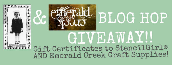 StencilGirl & Emerald Creek Giveaway